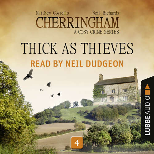 Audiobook Thick as Thieves - Cherringham - A Cosy Crime Series: Mystery Shorts 4 - Matthew Costello - Neil Dudgeon