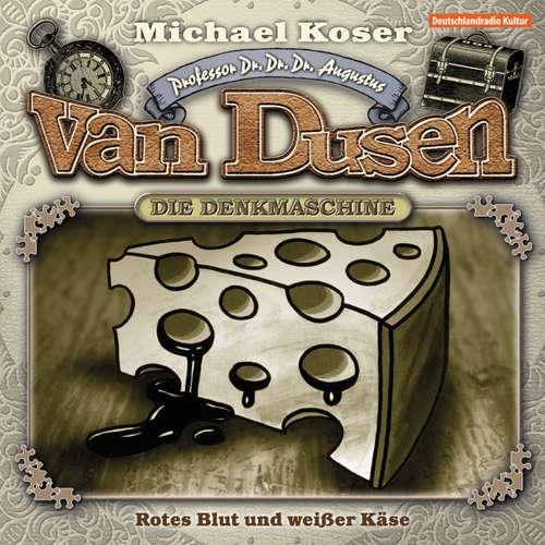 Hoerbuch Professor van Dusen, Folge 14: Rotes Blut und weißer Käse - Michael Koser - Friedrich W. Bauschulte