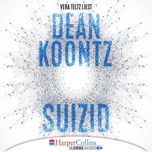 Hoerbuch Suizid - Dean Koontz - Vera Teltz
