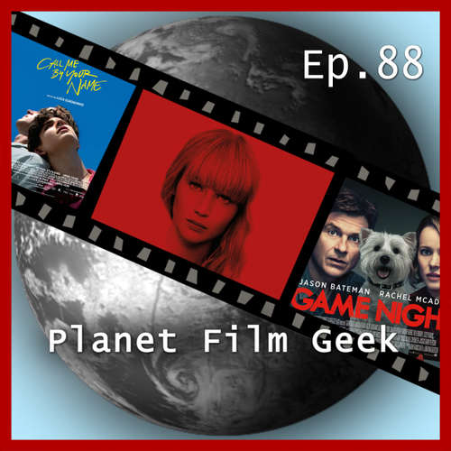 Hoerbuch Planet Film Geek, PFG Episode 88: Red Sparrow, Game Night, Call Me By Your Name - Johannes Schmidt - Johannes Schmidt