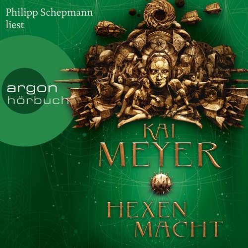 Hoerbuch Die Krone der Sterne - Hexenmacht - Kai Meyer - Philipp Schepmann