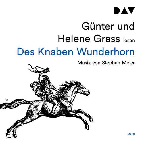 Hoerbuch Des Knaben Wunderhorn - Günter Grass - Günter Grass