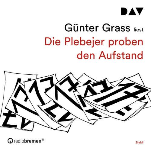 Hoerbuch Die Plebejer proben den Aufstand - Günter Grass - Günter Grass