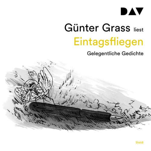 Hoerbuch Eintagsfliegen - Gelegentliche Gedichte - Günter Grass - Günter Grass