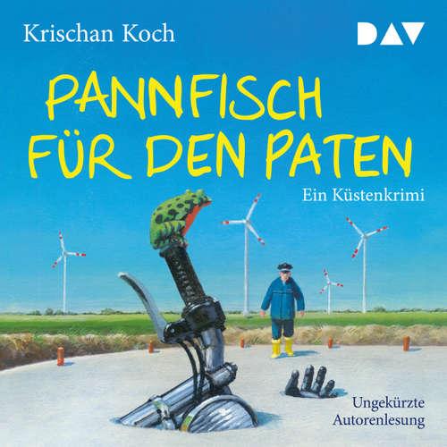 Hoerbuch Pannfisch für den Paten - Ein Küstenkrimi - Krischan Koch - Krischan Koch