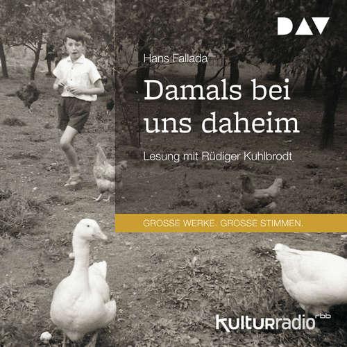 Hoerbuch Damals bei uns daheim - Hans Fallada - Rüdiger Kuhlbrodt