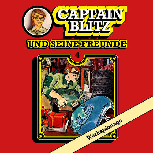 Captain Blitz und seine Freunde, Folge 4: Werkspionage