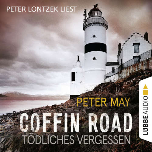 Hoerbuch Coffin Road - Tödliches Vergessen - Peter May - Peter Lontzek