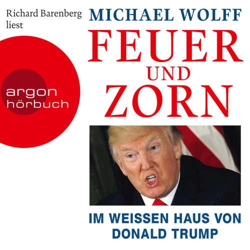 Feuer und Zorn - Im weißen Haus von Donald Trump