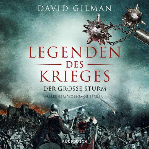 Legenden des Krieges, Teil 4: Der große Sturm