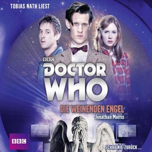 Hoerbuch Die weinenden Engel - Doctor Who Romane 1 - Jonathan Morris - Tobias Nath
