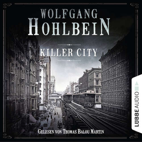 Hoerbuch Killer City - Wolfgang Hohlbein - Thomas Balou Martin