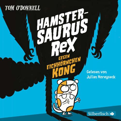 Hamstersaurus Rex gegen Eichhörnchen Kong - Hamstersaurus Rex 2