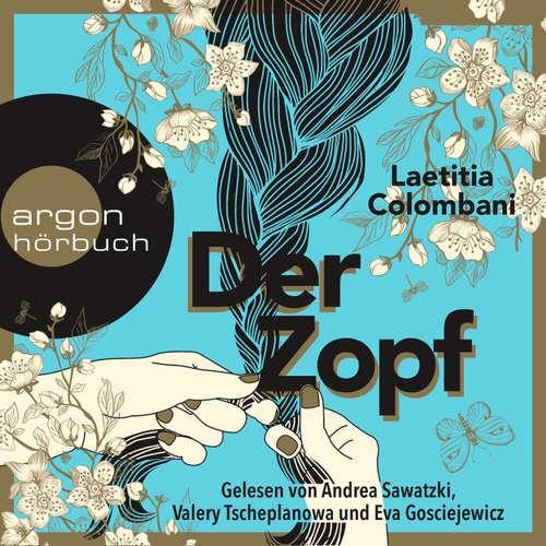 Hoerbuch Der Zopf - Laetitia Colombani - Andrea Sawatzki