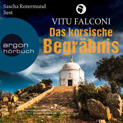 Hoerbuch Das korsische Begräbnis - Vitu Falconi - Sascha Rotermund