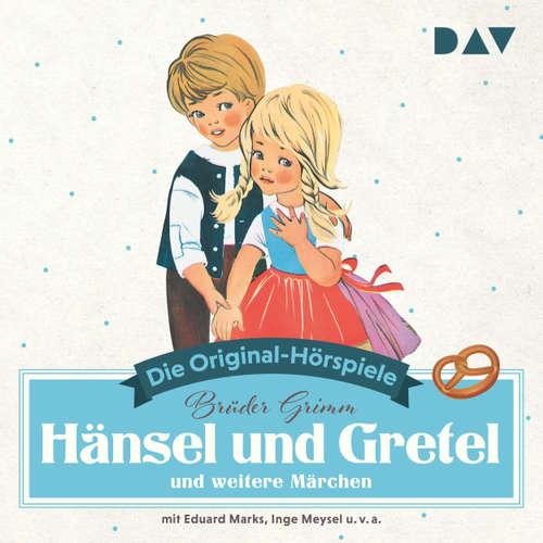 Hoerbuch Hänsel und Gretel und weitere Märchen (Hörspiel) - Jacob Grimm - Eduard Marks