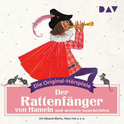 Hoerbuch Der Rattenfänger von Hameln und weitere Geschichten (Hörspiel) - Diverse Autoren - Eduard Marks