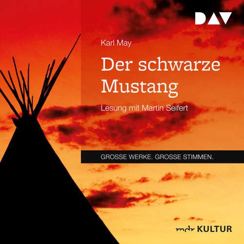 Hoerbuch Der schwarze Mustang - Karl May - Martin Seifert