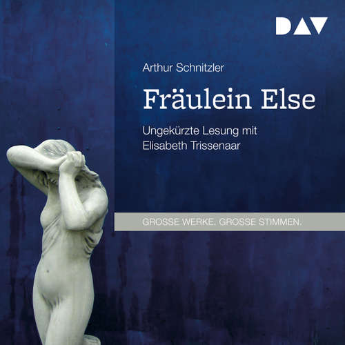 Hoerbuch Fräulein Else - Arthur Schnitzler - Elisabeth Trissenaar