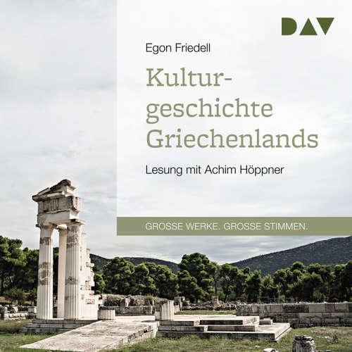 Hoerbuch Kulturgeschichte Griechenlands - Egon Friedell - Achim Höppner