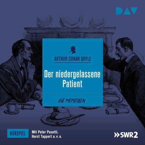Hoerbuch Der niedergelassene Patient (Hörspiel) - Arthur C. Doyle - Rolf Henniger