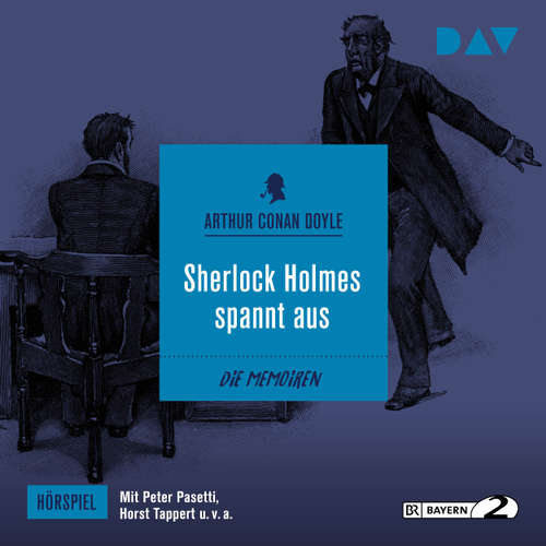 Hoerbuch Sherlock Holmes spannt aus (Hörspiel) - Arthur C. Doyle - Peter Pasetti