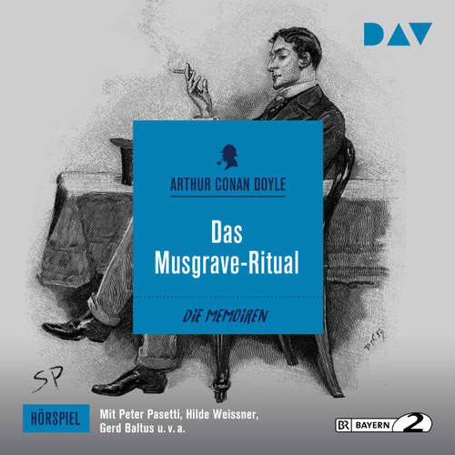 Hoerbuch Das Musgrave-Ritual (Hörspiel) - Arthur C. Doyle - Peter Pasetti