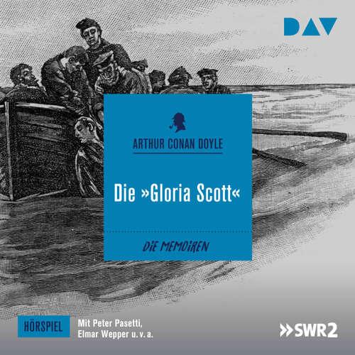 "Hoerbuch Die ""Gloria Scott"" (Hörspiel) - Arthur C. Doyle - Rolf Henniger"