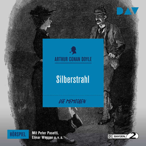 Hoerbuch Silberstrahl (Hörspiel) - Arthur C. Doyle - Peter Pasetti