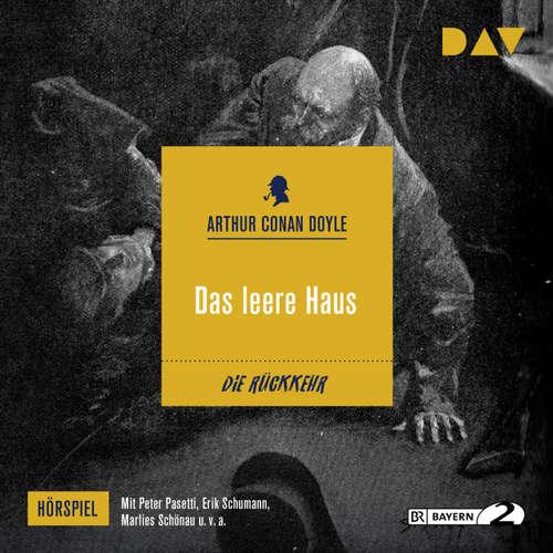 Hoerbuch Das leere Haus (Hörspiel) - Arthur C. Doyle - Peter Pasetti