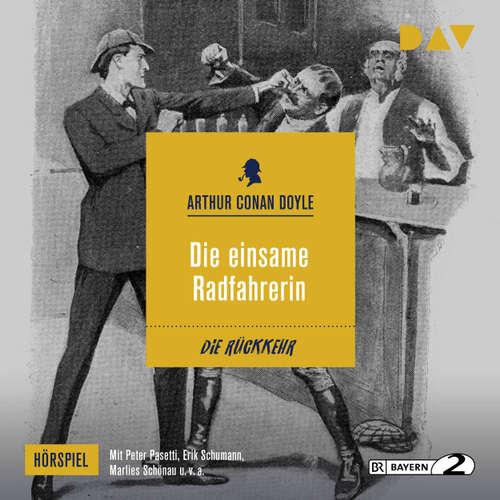 Hoerbuch Die einsame Radfahrerin (Hörspiel) - Arthur C. Doyle - Peter Pasetti