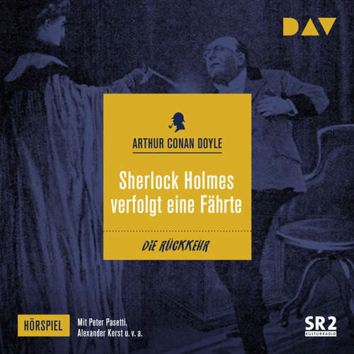 Hoerbuch Sherlock Holmes verfolgt eine Fährte (Hörspiel) - Arthur C. Doyle - Alexander Kerst