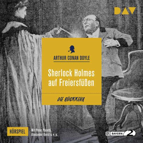 Hoerbuch Sherlock Holmes auf Freiersfüßen (Hörspiel) - Arthur C. Doyle - Peter Pasetti