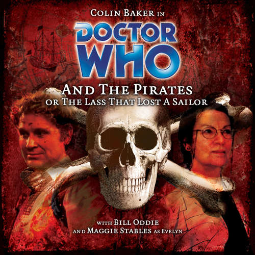Audiobook Doctor Who, Main Range, 43: Doctor Who and the Pirates - Jacqueline Rayner - Colin Baker