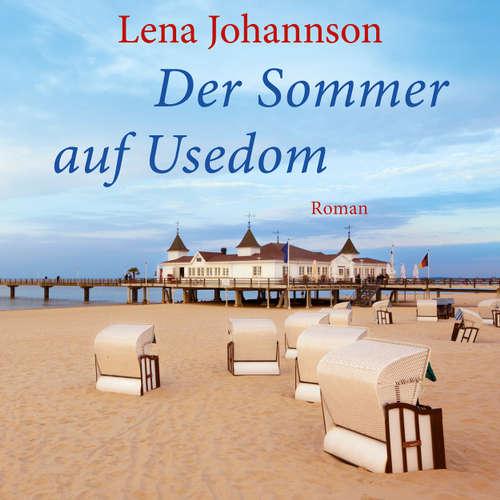 Der Sommer von Usedom