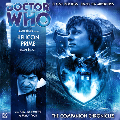 Audiobook Doctor Who - The Companion Chronicles, Series 2, 2: Helicon Prime - Jake Elliott - Frazer Hines