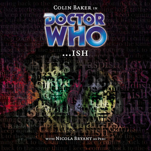 Audiobook Doctor Who, Main Range, 35: ...ish - Phil Pascoe - Colin Baker