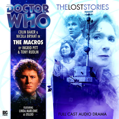 Audiobook Doctor Who - The Lost Stories, Series 1, 8: The Macros - Ingrid Pitt - Colin Baker
