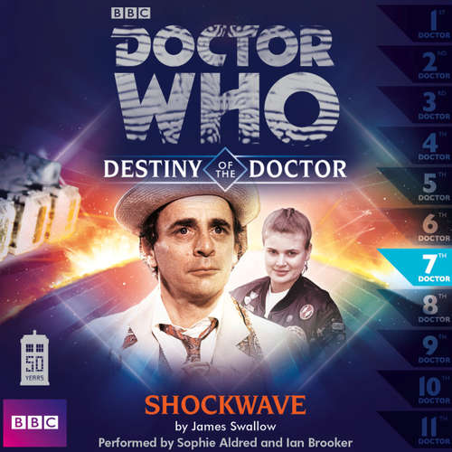 Audiobook Doctor Who - Destiny of the Doctor, Series 1, 7: Shockwave - James Swallow - Sophie Aldred