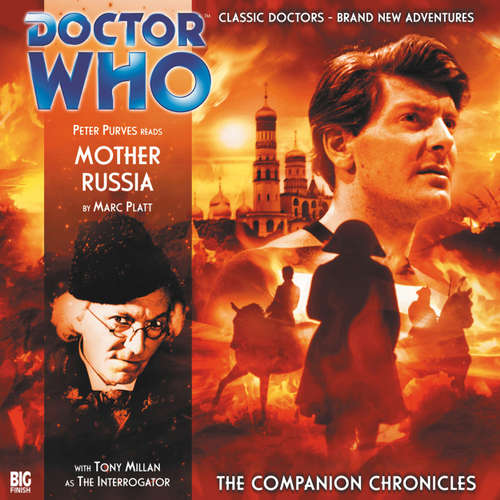 Audiobook Doctor Who - The Companion Chronicles, Series 1, 1: Mother Russia - Marc Platt - Peter Purves