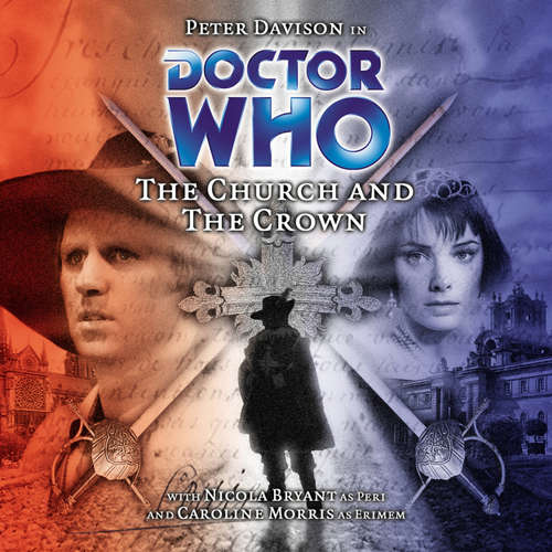 Audiobook Doctor Who, Main Range, 38: The Church and the Crown - Cavan Scott - Peter Davison