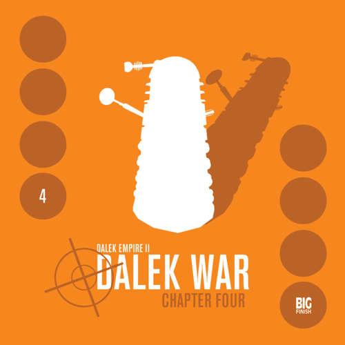 Audiobook Dalek Empire, Series 2, 4: Dalek War Chapter 4 - Nicholas Briggs - Gareth Thomas