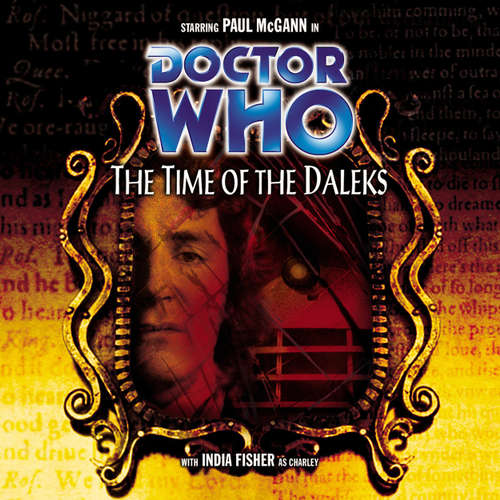 Audiobook Doctor Who, Main Range, 32: The Time of the Daleks - Justin Richards - Paul McGann