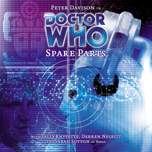 Audiobook Doctor Who, Main Range, 34: Spare Parts - Marc Platt - Peter Davison