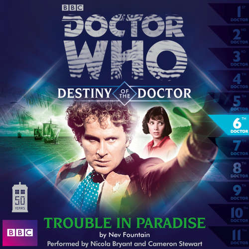 Audiobook Doctor Who - Destiny of the Doctor, Series 1, 6: Trouble in Paradise - Nev Fountain - Nicola Bryant