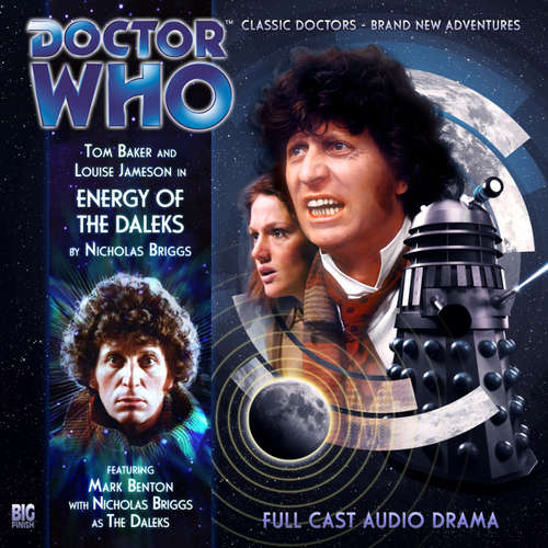 Audiobook Doctor Who - The 4th Doctor Adventures, 1, 4: Energy of the Daleks - Nicholas Briggs - Tom Baker
