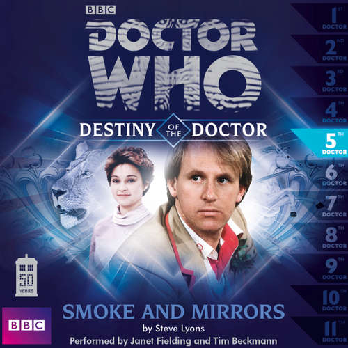 Audiobook Doctor Who - Destiny of the Doctor, 1, 5: Smoke and Mirrors - Steve Lyons - Janet Fielding
