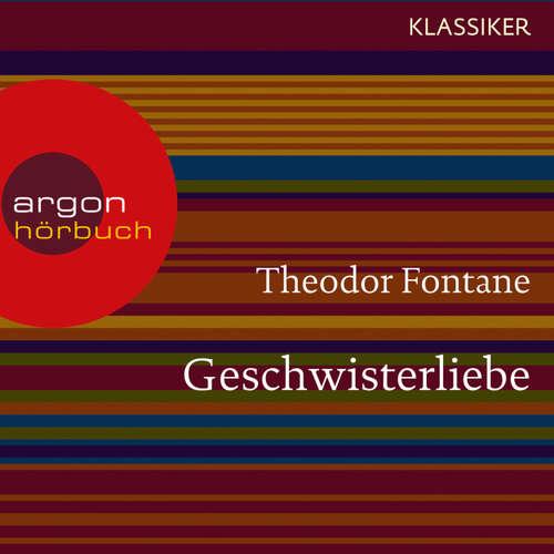 Hoerbuch Geschwisterliebe - Theodor Fontane - Viktor Neumann