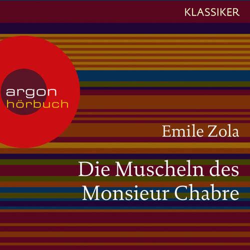 Hoerbuch Die Muscheln des Monsieur Chabre - Émile Zola - Michael Rotschopf