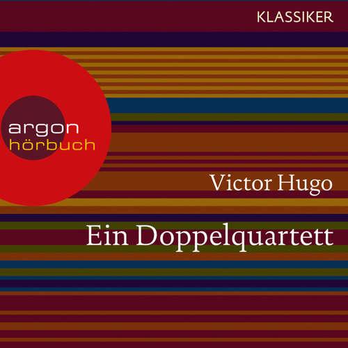Hoerbuch Ein Doppelquartett - Victor Hugo - Joachim Schönfeld